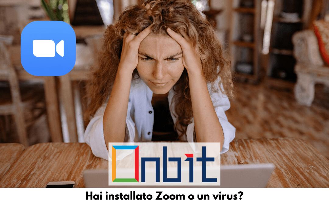 Hai installato Zoom o un virus?
