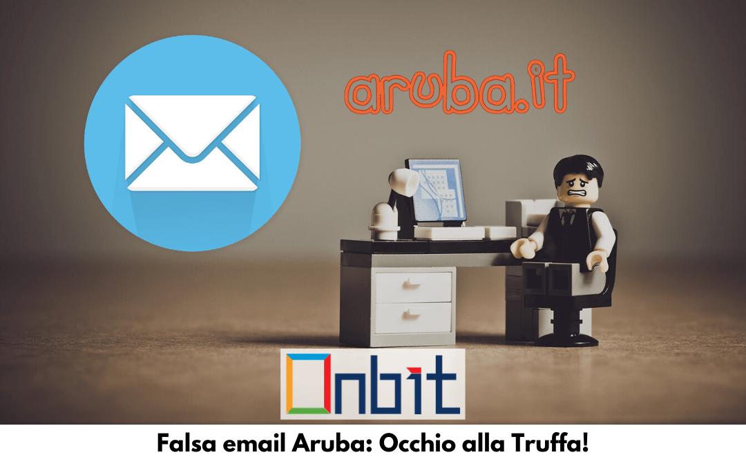 Falsa email Aruba: Occhio alla Truffa!