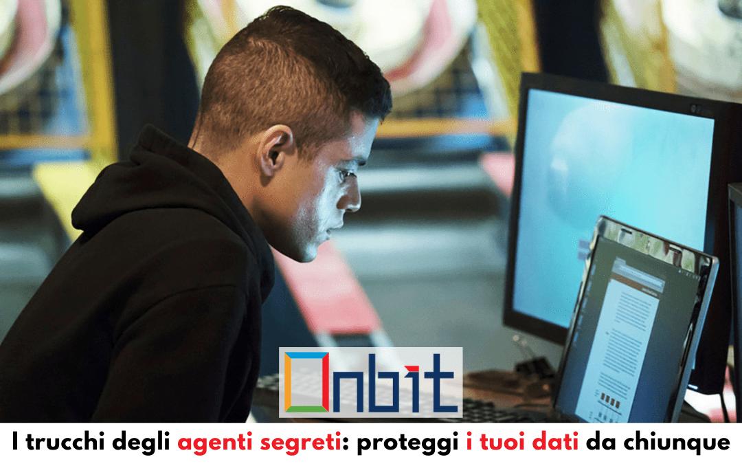 I trucchi degli agenti segreti: proteggi i tuoi dati da chiunque